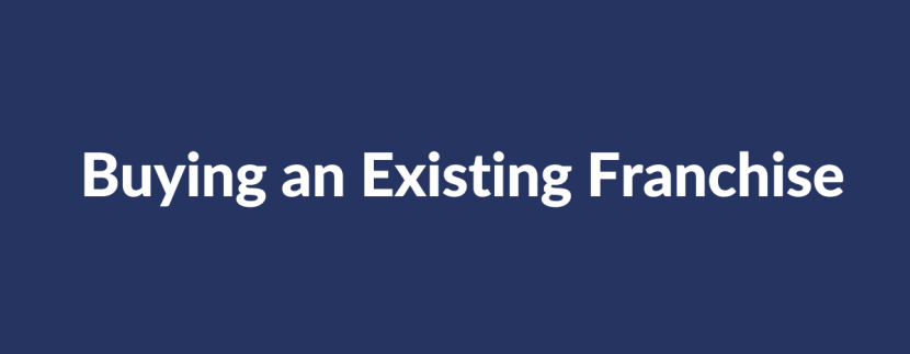 buying an existing franchise