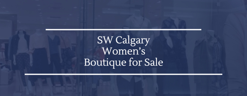 SW Calgary Women's Boutique for Sale
