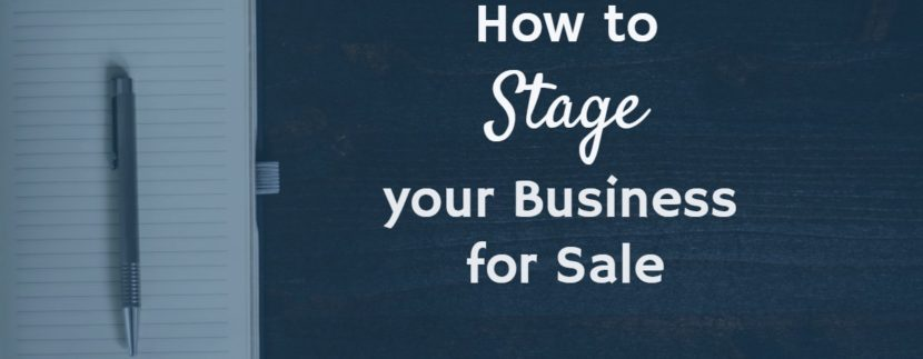 How to stage your business for sale