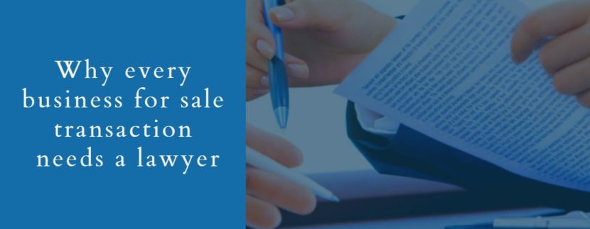 Why every business for sale transaction needs a lawyer
